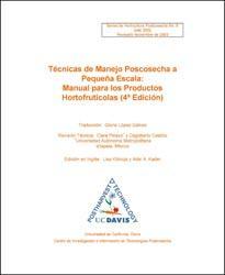 Técnicas de Manejo Poscosecha a Pequeña Escala Manual para los Productos Hortofrutícolas (4ª Edición)